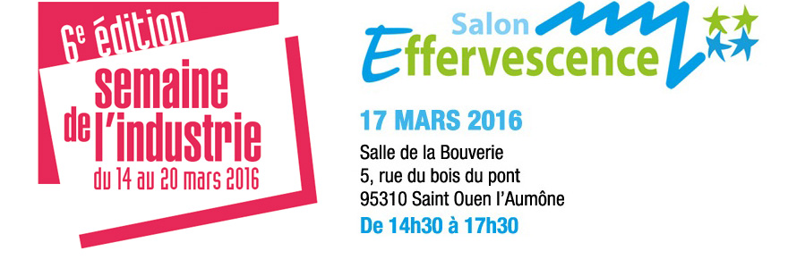Prochain Salon Effervescence : 23 mars 2017 - A vos agendas !